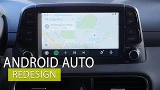 Android Auto 2019 Redesign walk through