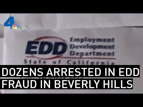 Unemployment Insurance Fraud Yields Mass Arrests in Beverly Hills | NBCLA
