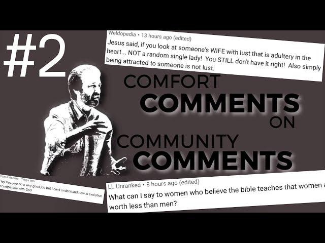 Worthless Women, Lust, & Evolution - Comfort Comments #2