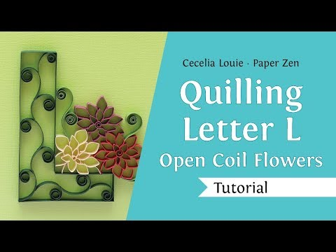 Quilling Letter L - How to Make Cut Coil Flowers - Quilling Tutorial