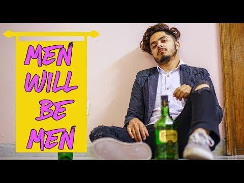 Men Will Be Men 2018 | Dinesh Thakur