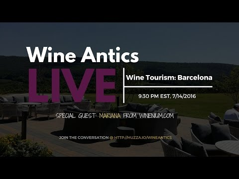 #WineAnticsLIVE: Wine Tourism in Barcelona