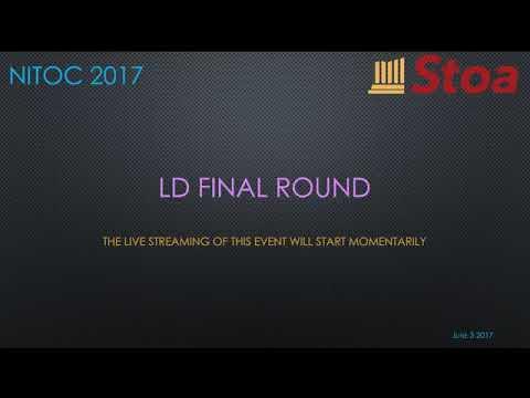 NITOC 2017 LD Final Debate Round - Stoa