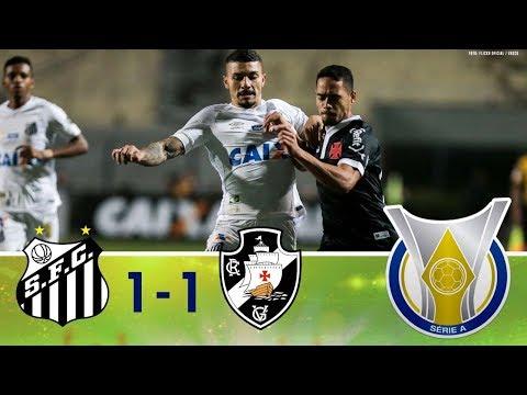 Melhores Momentos - Santos 1 x 1 Vasco - Campeonato Brasileiro (27/09/2018)