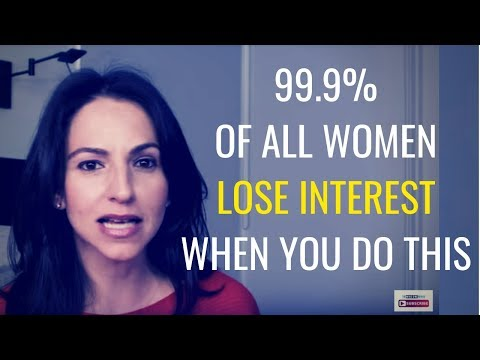 """Why Women LOSE Interest In You & What To SAY To """"MAKE"""" Them Pay Attention 