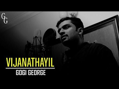 Vijanathayil   Cover by Gogi George