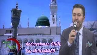 Abdurrahman Önül - Yar Muhammed