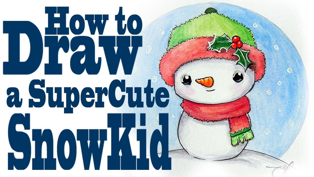 how to draw a super cute snowman kid youtube