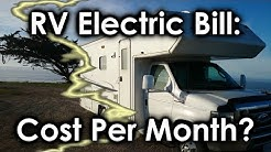RV Electric Bill:  Cost Per Month?