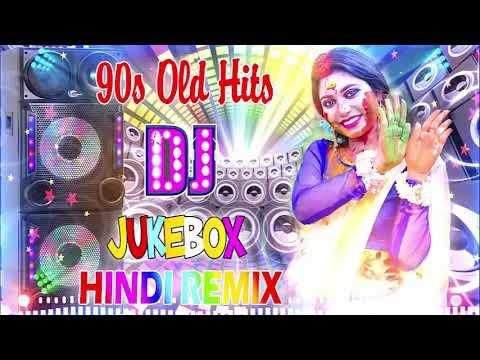 90s Old HIndi DJ Remix Songs \ Non-Stop Hindi Dj Remix 2020   90's Evergreen Romantic Hits Remix