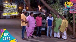 Download Taarak Mehta Ka Ooltah Chashmah - Episode 2182 - Full Episode