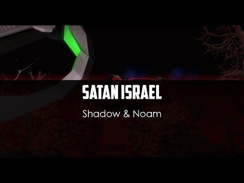 Shadow ft Noam  Satan Israel