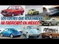 Todos Los Coches Que Ha Fabricado Volkswagen En México