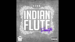 Sevn - Indian Flute(Freestyle)