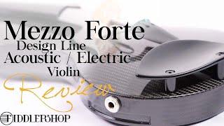 Mezzo Forte Design Line Acoustic Electric Violin