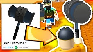 HOW TO GET A BAN HAMMER IN ROBLOX!!