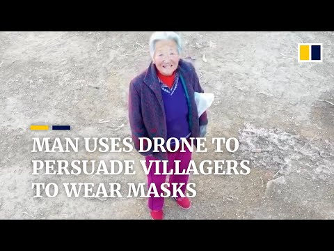 Man uses drone to persuade villagers to wear masks in China