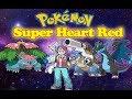 Pokemon Super Heart Red - BAIXAR (HACK)