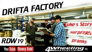 RDW19 at the Drifta Factory, pranks on the boys