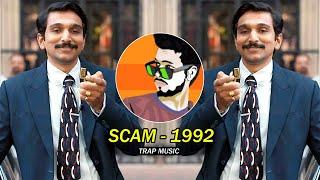 Scam 1992 Dialouge - Trap Music   Dj SiD Jhansi   Harsad mehta   Scam remix
