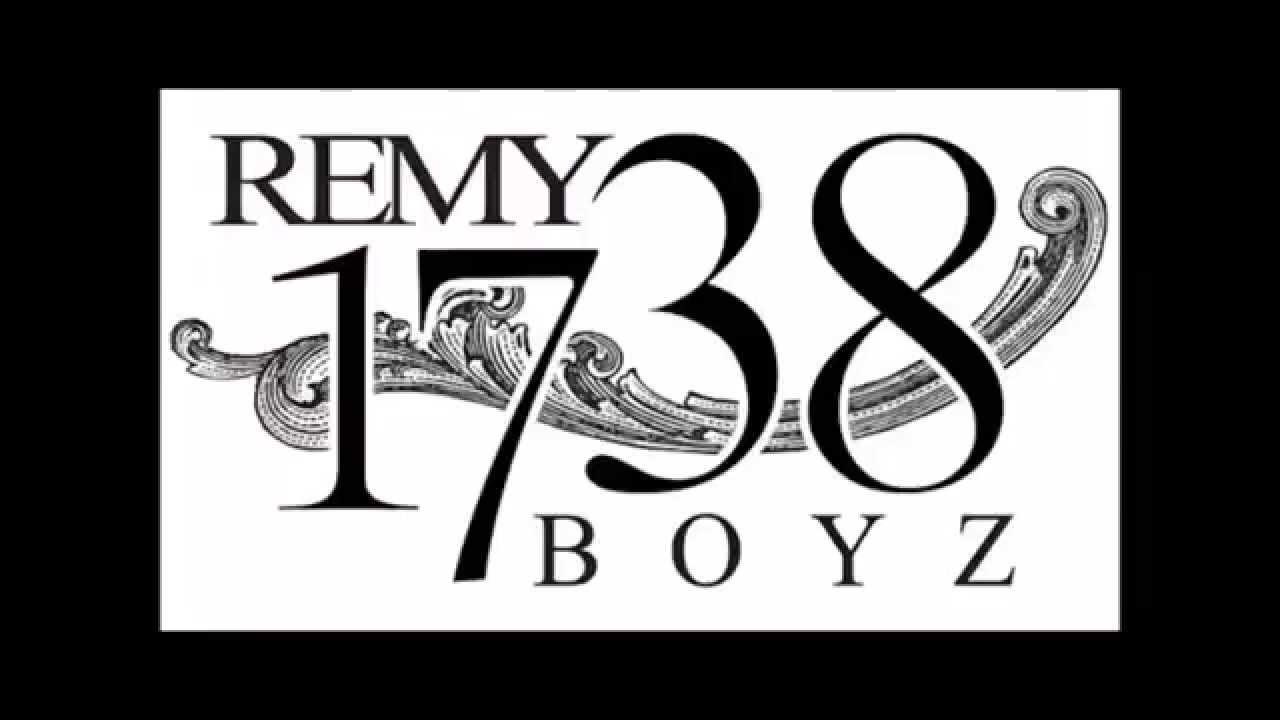 remy boyz 1738