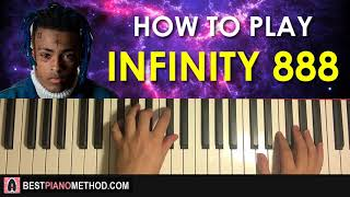 HOW TO PLAY - XXXTENTACION - infinity (888) (Piano Tutorial Lesson)
