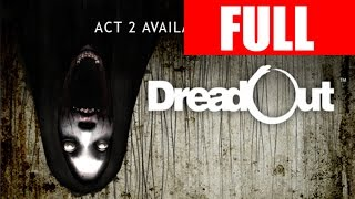 DreadOut Full Act 2 Horror Let