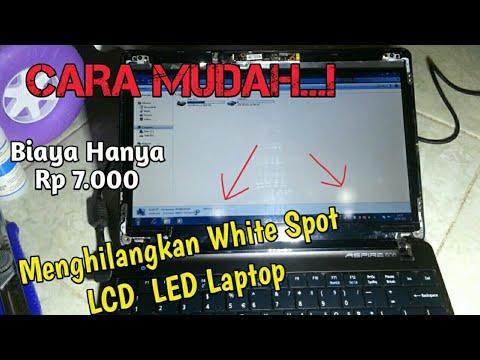 LCD LAPTOP PUTIH PANU Jangan Ganti Baru - Clean  White Spot Dot pixel,  Bisa Dibersihkan Sendiri