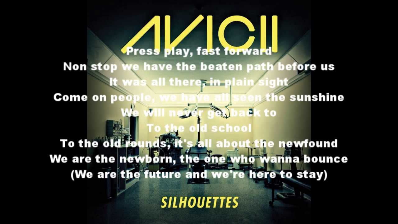 Avicii - Silhouettes Lyrics - YouTube