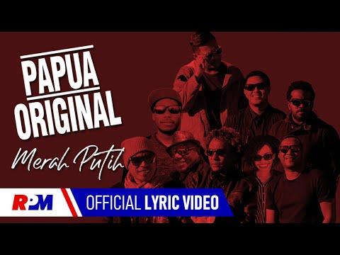 papua-original---merah-putih-(official-lyric-video)