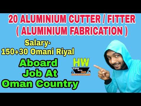 Gulf Vacancy, 20 Aluminium Cutter / Fitter ( Aluminium Fabrication)  Jobs At Oman Country