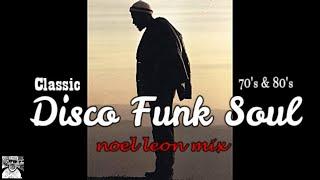 Old School Disco Funk Re Edits & Remixes Mix #85 - Dj Noel Leon 2019 !!!