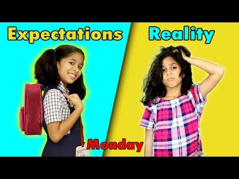 Monday School : Expectations Vs Reality | Funny Kids Video