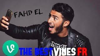 FAHD EL - Meilleurs vines français Vidéos instagram