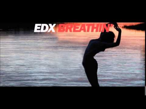 Edx - Breathin Martin Maloni Rework Edit