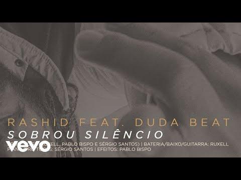 Rashid – Sobrou Silêncio (Letra) ft. DUDA BEAT