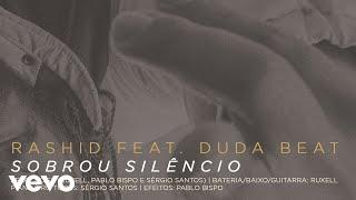 Baixar Rashid, DUDA BEAT - Sobrou Silêncio (Áudio Oficial)