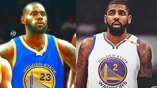 LeBron James and Kyrie Irving Join the Warriors with Stephen Curry and Kevin Durant!