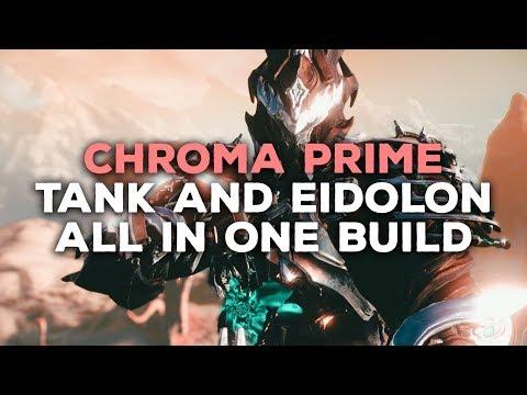 Crazy Chroma Prime Tanky/Eidolon Build! (2-4 FORMA)