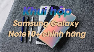 Khui hộp Samsung Galaxy Note10+ chính hãng sắp bán tại Việt Nam