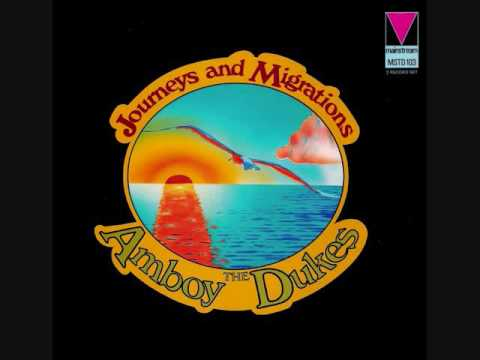 The Amboy Dukes ‎– Journeys And Migrations (Full)