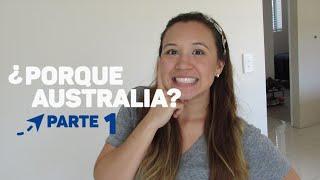 PorquГ© elegГ Australia Parte 1  Aca en Australia