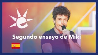 Segundo ensayo de España - Miki - La Venda / Spain 2nd rehearsal - Eurovision 2019