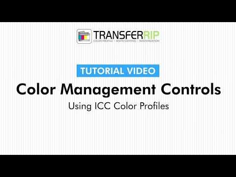 TransferRIP Part 5 #8   Using ICC Color Profiles - Color Management