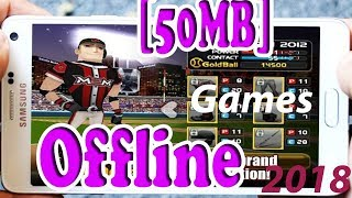 Top 9 Offline Games for Android 50 MB