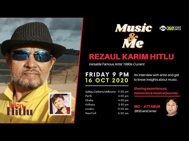 Music & Me - Guest - Rezaul Karim Hitlu