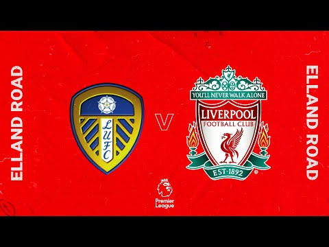 Matchday live: Leeds United vs Liverpool |  The whole Elland Road build
