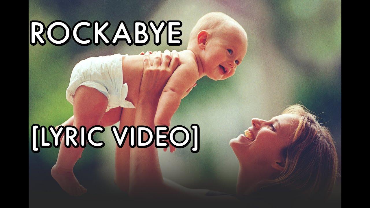 Clean Bandit - Rockabye Ft  Sean Paul & Anne Marie [Lyrics 2016]