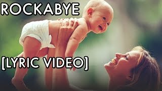 Clean Bandit Rockabye Ft. Sean Paul & Anne Marie Lyrics 2016