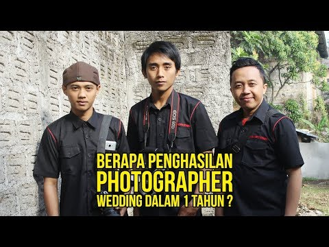 BERAPA PENGHASILAN PHOTOGRAPHER WEDDING DALAM 1 TAHUN ?